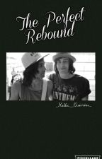 The Perfect Rebound (Kellic) by _Kellic__Quentes_