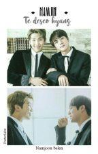"[PAUSADA]""Te Deseo, Hyung"" [NamJin, Yaoi, Lemon.] by nalenxnam"