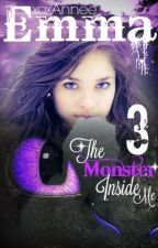 Emma: The Monster Inside Me (HTTYD Fanfic, Book 3) by xoxAnnee