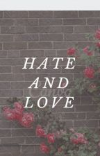 Hate and Love (Simon Brown) by elwickgr7733