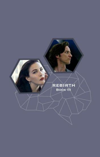Rebirth (Charles Xavier Love Story)