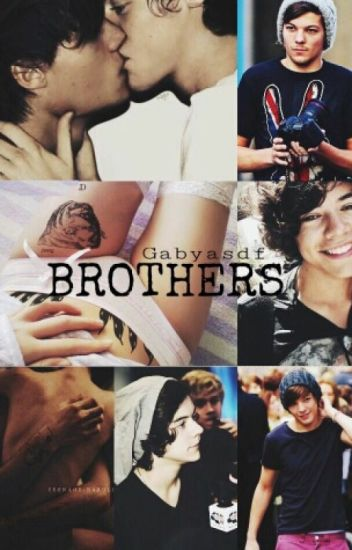 Brothers ~Larry Stylinson ~