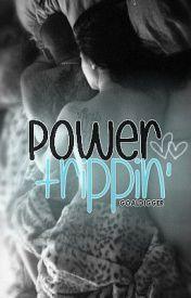 Power Trippin' (Editing) by GoalDigger