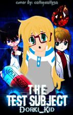 The Test subject : A Detective Conan Fanfiction by Dorki_Kid