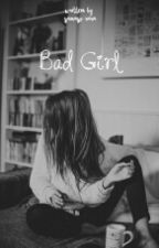 Bad Girl by sanevanie