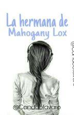 La Hermana de Mahogany Lox by candoofavaro