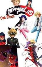 Miraculous One Shots [Ladybug X Chat Noir] by The_Lady_In_Noir