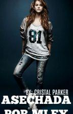 Asechada por mi ex by CristalParker