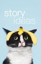 story ideas. by taesthetics