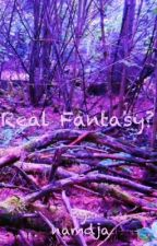 Real Fantasy? [Completed] by namdja