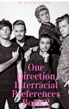 One direction interracial preferences book 2 by queenlilly368