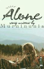 Alone by murninunia