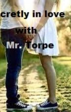 Secretly in love with Mr. torpe by rainbowcitrus