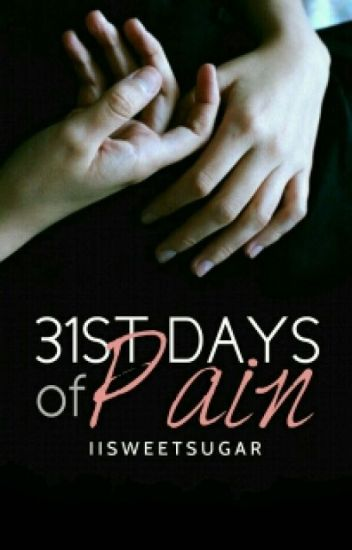 31st Days of Pain