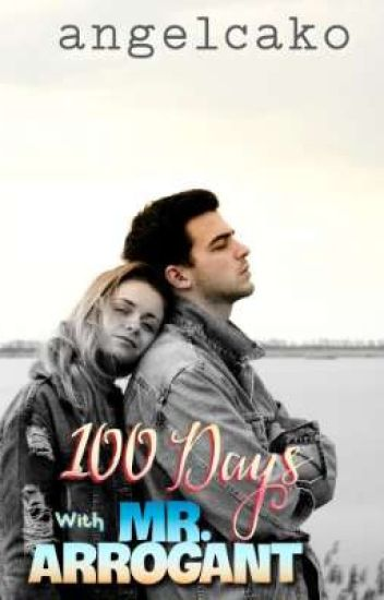 100 Days With Mr.Arrogant