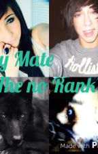 My mate the Packs No Rank by NatalieQueenofwolves