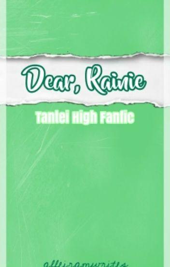 Dear Rainie (Tantei High: Darwin And Akemi Fanfic)