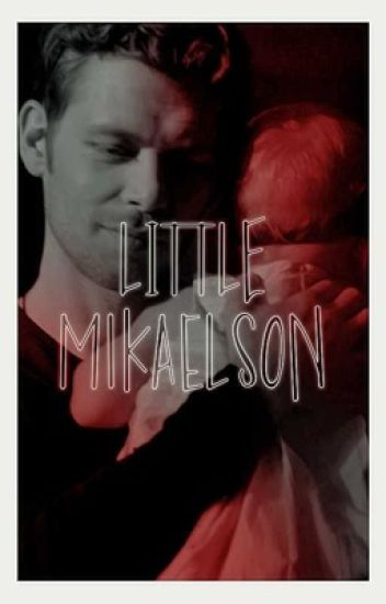 little mikaelson ⚜️ the originals