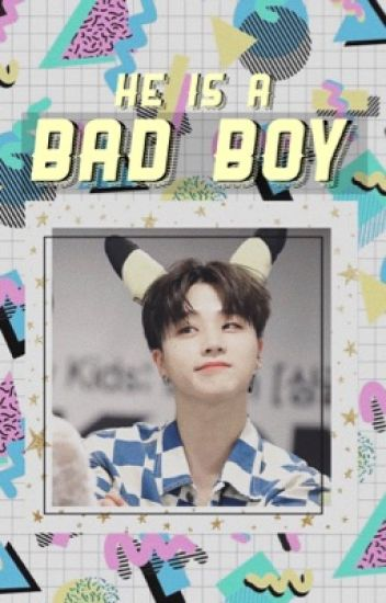 He's a Bad Boy [DISCONTINUED]