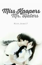 Miss Kpopers & Mr.Haters by Kimchimansae