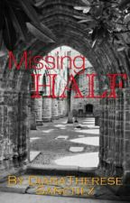 Missing Half [One direction Fanfiction] by DianaThereseSanchez