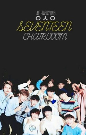 SEVENTEEN CHATROOM