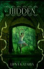 Hidden [On Hold] by Cosmic_Horizon