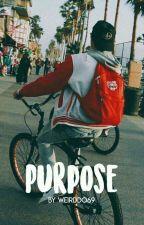 Purpose [J.B] by weirddo69