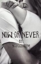 Now or never//Hebrew by 1girlqueen1
