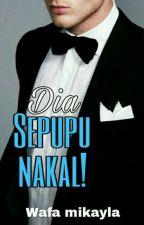 Dia Sepupu Nakal ! by Wafamikayla