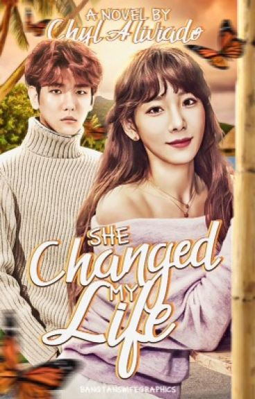 She Changed My Life {Book 1}