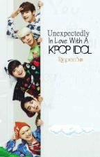 Unexpectedly in Love with a Kpop Idol [On-Hold] by RiepeeSun