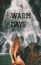 warm days||h.s. cz by DominikaCs