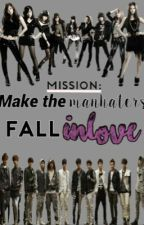 MISSION:MAKE THE MANHATERS FALL INLOVE [Temporary Stopped] by moonlightdancer_