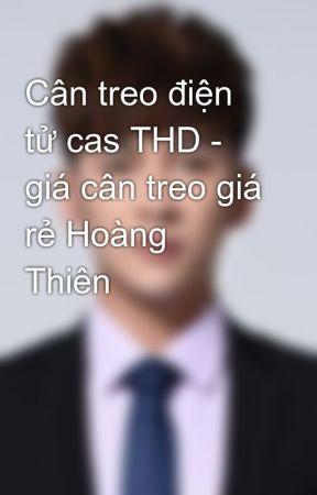 Cân treo điện tử cas THD - giá cân treo giá rẻ Hoàng Thiên by hoainam100