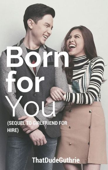 Born For you (sequel to GFFH) ||maiden au