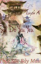 Luyến Ái: Sư Đồ Yêu Yêu by lamnhanha