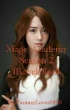 MA Season 2 (Revelation) (COMPLETED) by FantasyLover1499
