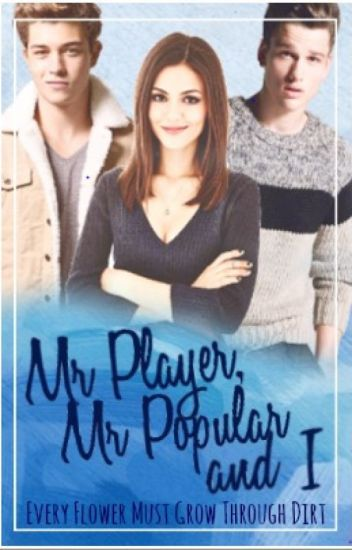 Mr Player, Mr Popular and I