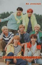 Imagine With BTS by yenaayy