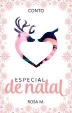 Especial de Natal - Efeito Romeu by RosaM303
