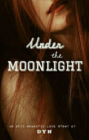 Under The Moonlight