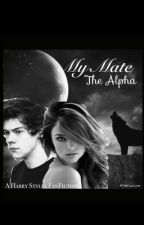 My Mate, The Alpha (Harry Styles werewolf fanfiction) by meme_1D