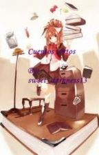 Cuentos cortos by sweet_darkness13