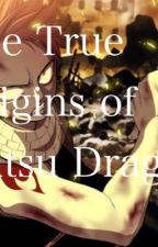 The True Origins of Natsu Dragneel by Mysterious_Writer03