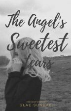 The Angel's Sweetest Tears (one shot SPG) by GlaeSundae