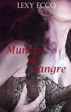 Muñeca De Sangre #Wattys2016 [#CBL] by LexyEcco
