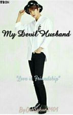 My Devil Husband by OohSehun2404