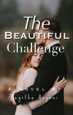The Beautiful Challenge by regxtha