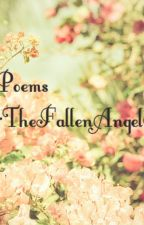 Poems :P by TheFallenAngel97